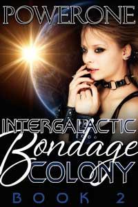 INTERGALACTIC BONDAGE COLONY