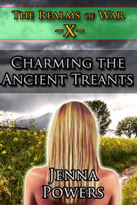 The Realms of War 10: Charming the Ancient Treants