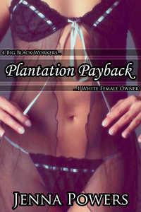Plantation Payback