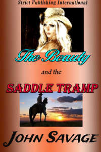 cover design for the book entitled The Beauty and The Saddle Tramp