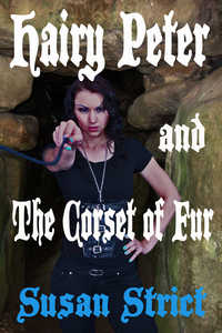 cover design for the book entitled Hairy Peter and The Corset of Fur
