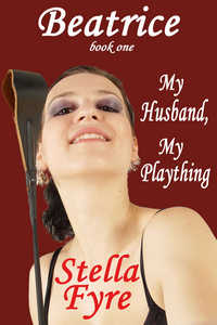 cover design for the book entitled Beatrice - My Husband, My Plaything