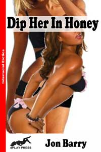 Dip Her in Honey