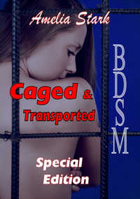 Caged & Transported Special Edition.