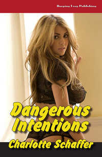 Dangerous Intentions