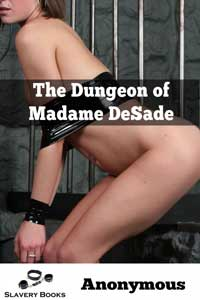 The Dungeon of Madam DeSade