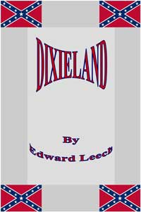 Dixieland by Edward Leech