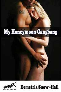 My Honeymoon Gangbang