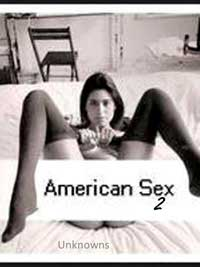 American Sex 2 by Unknowns (Domestic)