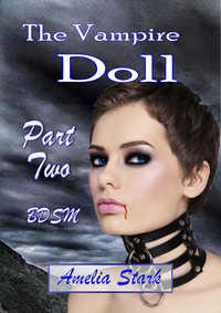 cover design for the book entitled The Vampire Doll Part Two: - Satin & Chains.