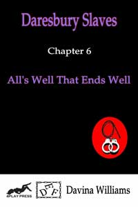 Chapter 6:  All s Well That End s Well