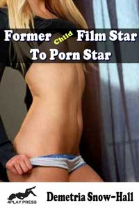Former Child Film Star to Porn Star