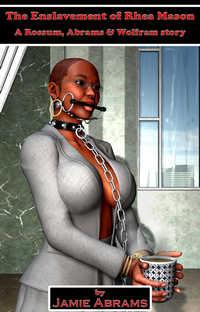 The Enslavement of Rhea Mason
