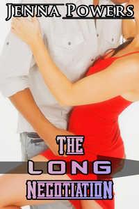 The Long Negotiation (Interracial Erotica)