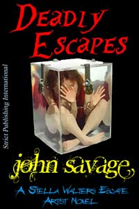 cover design for the book entitled Deadly Escapes