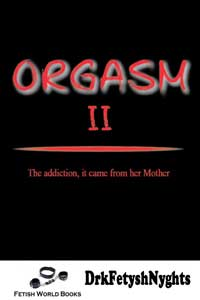 cover design for the book entitled ORGASM II