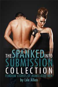 The Spanked Into Submission Collection