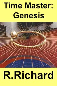Time Master: Genesis by R. Richard