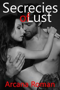 cover design for the book entitled Secrecies of Lust