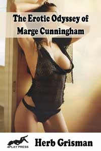 The Erotic Odyssey of Marge Cunningham