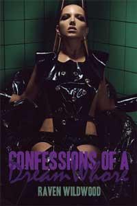 Confessions of a Dream Whore