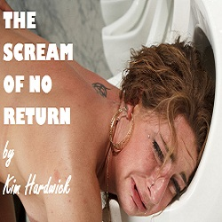 THE SCREAM OF NO RETURN
