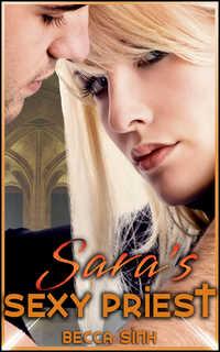 Sara`s Sexy Priest