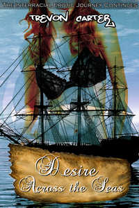 Desire Across the Seas (Historical Interracial Erotica Black M/White F)