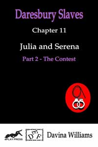 Julia and Serena - Part 2 by Davina Williams