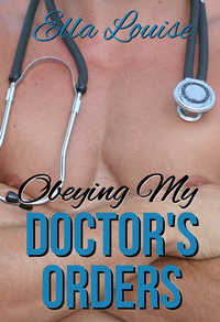 Obeying My Doctor