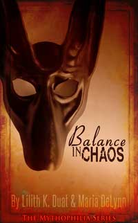 Balance in Chaos by Lilith K. Duat