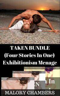 """Taken"" Bundle (Exhibitionism Menage)"