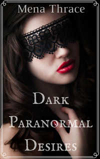 cover design for the book entitled Dark Paranormal Desires