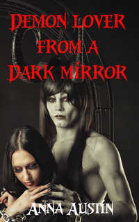 Demon Lover from a Dark Mirror