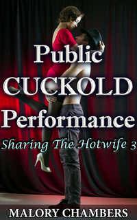 Public Cuckold Performance