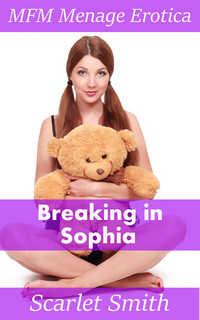 Breaking In Sophia