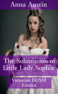 The Submission of Little Lady Sophia