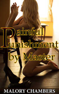 cover design for the book entitled Painful Punishment by Master
