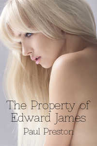 The Property of Edward James