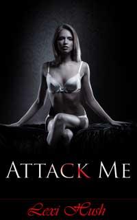 Attack Me