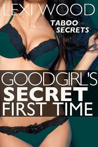 Good Girl's Secret First Time