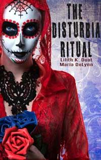 The Disturbia Ritual