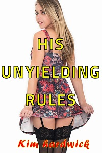 His Unyielding Rules