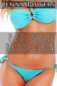 Poolside Seduction (Interracial Black M / White F Backdoor)