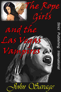 The Rope Girls and The Las Vegas Vampires