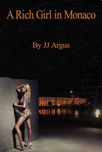 cover design for the book entitled A Rich Girl In Monaco