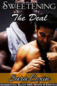 cover design for the book entitled Sweetening The Deal (Interracial Black MM / White M Gay Erotica)