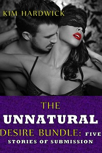 cover design for the book entitled THE UNNATURAL DESIRE BUNDLE