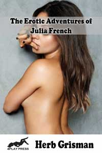 The Erotic Adventures of Julia French