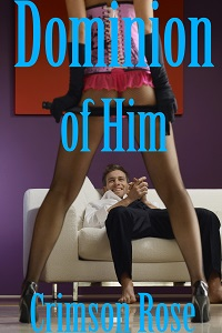 Dominion of Him